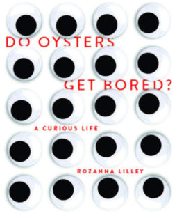 Do Oysters Get Bored?
