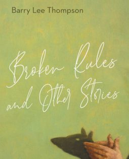 Broken Rules and Other Stories